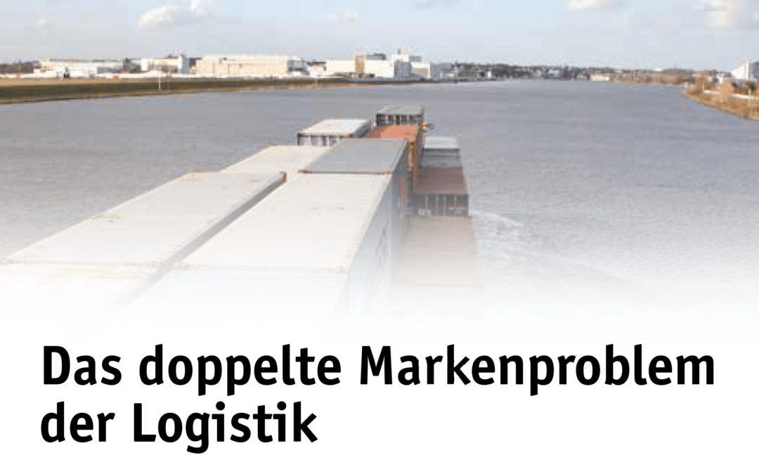 Das doppelte Markenproblem der Logistik
